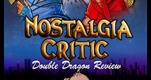 Nostalgia Critic: Double Dragon