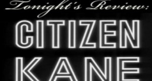 Bum Reviews: Citizen Kane