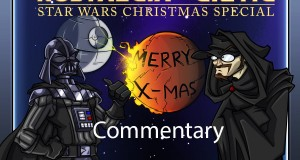 Nostalgia Critic Commentary: Star Wars Christmas