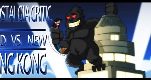 Nostalgia Critic Old VS. New: King Kong