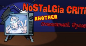 Nostalgia Critic: Return of the Nostalgic Commercials