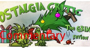Nostalgia Critic Commentary: The Grinch