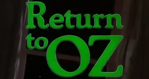 Return to Oz - Disneycember