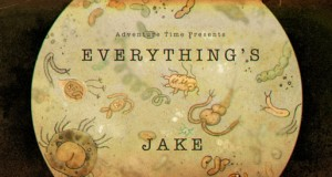 Adventure Time Vlogs: Everything's Jake