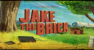 Adventure Time Vlogs: Jake the Brick