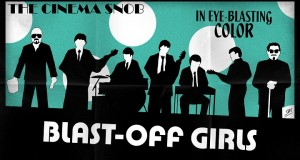 Cinema Snob: Blast-Off Girls