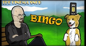 The Cinema Snob: Bingo