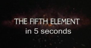 Fifth Element in 5 Seconds