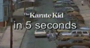 Karate Kid in 5 Seconds