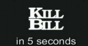 Kill Bill in 5 Seconds