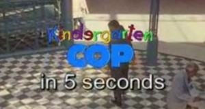 Kindergarten Cop in 5 Seconds