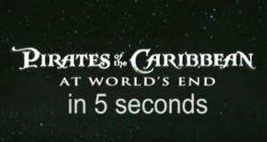 Pirates of the Caribbean - At World's End in 5 Seconds