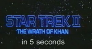Star Trek II - The Wrath of Khan in 5 Seconds