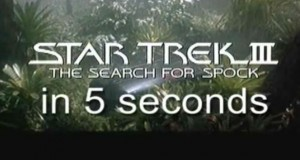 Star Trek III - The Search for Spock in 5 Seconds