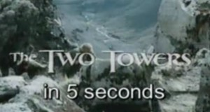 Lord of the Rings - Two Towers in 5 Seconds