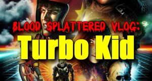 Blood Splattered Vlog: Turbo Kid