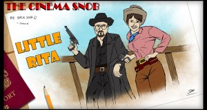 Cinema Snob: Little Rita of the West