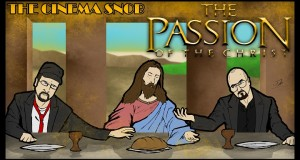 The Passion of the Christ - Cinema Snob