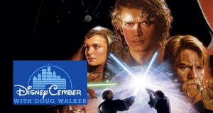 Star Wars Episode III: Revenge of the Sith - Disneycember