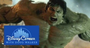 The Incredible Hulk - Disneycember