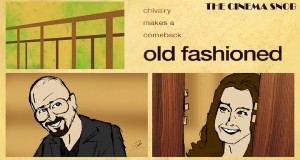 Old Fashioned - Cinema Snob