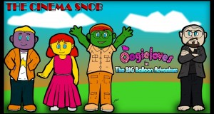 The Oogieloves in the Big Balloon Adventure - The Cinema Snob