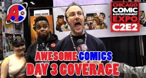 C2E2 Coverage March 20th, 2016 - Awesome Comics