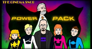 Power Pack - The Cinema Snob