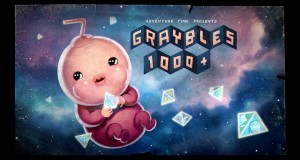 Adventure Time Vlogs: Episode 191 - Graybles 1000+