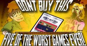 Don't Buy This: Five of the Worst Games Ever - Games Yanks Can't Wank