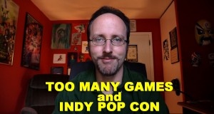 Too Many Games and Indy Cons