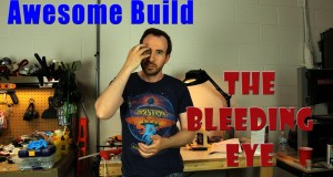 The Bleeding Eye - Awesome Build