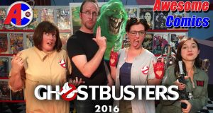 Ghostbusters 2016 - Awesome Comics
