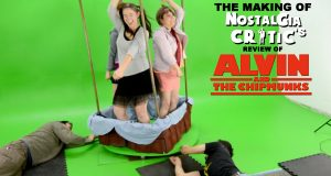 Alvin and the Chipmunks - Making of Nostalgia Critic