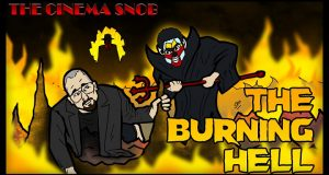 The Burning Hell - The Cinema Snob
