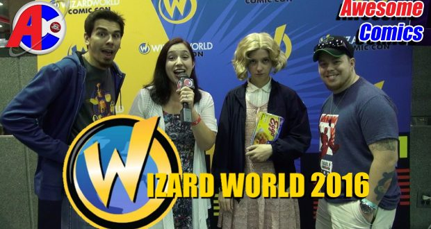 Wizard World 2016 - Awesome Comics