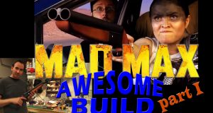 Mad Max Fury Road Props - Awesome Build