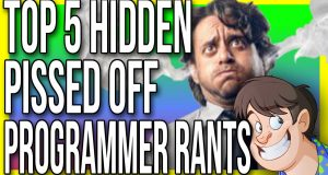Top 5 Hidden Pissed Off Programmer Rants - Fact Hunt