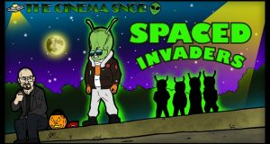Spaced Invaders - The Cinema Snob