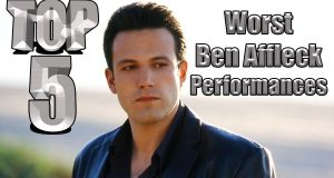 Top 5 Worst Ben Affleck Performances