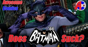 Does the 60's Batman Show Suck? - Awesome Comics