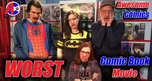 Worst Comic Book Movie - Awesome Comics