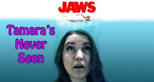 Jaws - Tamara's Never Seen