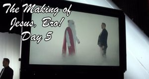 The Making of JESUS, BRO! Day 5