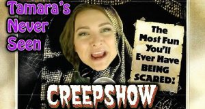 Creepshow - Tamara's Never Seen
