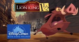 The Lion King 1 1/2 - Disneycember