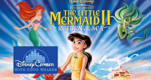 The Little Mermaid II: Return to the Sea - Disneycember