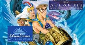 Atlantis: Milo's Return - Disneycember