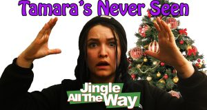 Jingle All the Way - Tamara's Never Seen