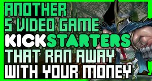 Another 5 Video Game Kickstarters that Ran off with your Money